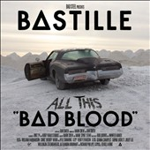 Bastille: Bad Blood [Bonus Disc]