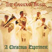 A Christmas Experiment / The Canadian Brass, Beaupr&eacute;, et al