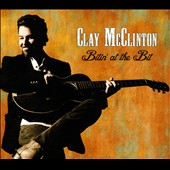 Clay McClinton: Bitin' at the Bit [Slipcase]