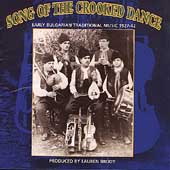 Various Artists: Song of Crooked Dance: Bulgarian Music 1927-1942