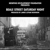 Beale Street Saturday Night: Beale Street Saturday Night