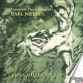 The Complete Piano Music of Carl Nielsen / Mina Miller