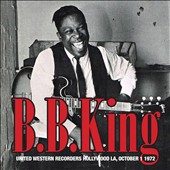 B.B. King: United Western Recorders Hollywood, L.A.: October 1972