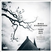 Gisle Kverndokk (b.1967): The Seven Last Words of Christ; Mass for Six Voice; Fuge der Zeit / Nordic Voices; Norwegian RSO Strings, Gupta
