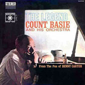 Count Basie: The Legend: From the Pen of Benny Carter