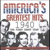 Various Artists: America's Greatest Hits 1940: The First Chart Year