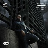 Flowdan: Disaster Piece