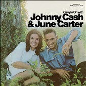 Johnny Cash/June Carter: Carryin' On