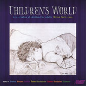 Children's World: A Re-Creation of Childhood for Adults - works by Poulenc, Mompou, Schifrin, Turina, Khachaturian, Creston, Guastavino, Schumann / Mirian Conti, piano