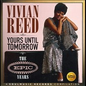 Vivian Reed: Yours Until Tomorrow: The Epic Years