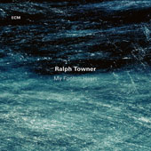 Ralph Towner: My Foolish Heart *