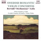 Swedish Romantic Violin Concertos - Berwald, Aulin, et al