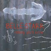 Belle Starr: Nobody You'd Know