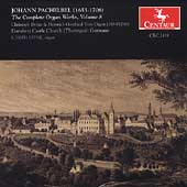 Pachelbel: The Complete Organ Works Vol 8 / Joseph Payne