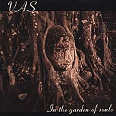 Vas: In the Garden of Souls
