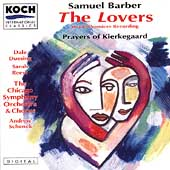 Barber: The Lovers, Prayers of Kierkegaard / Schenk