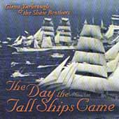 Glenn Yarbrough: Day the Tall Ships Came