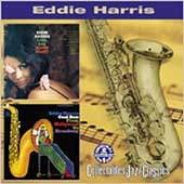Eddie Harris: Cool Sax, Warm Heart/Cool Sax from Hollywood to Broadway