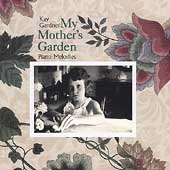 Kay Gardner (Composer): My Mother's Garden