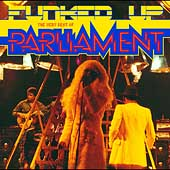 Parliament: Funked Up: The Very Best of Parliament