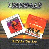The Sandals: Wild as the Sea: Complete Sandals 1964-1969