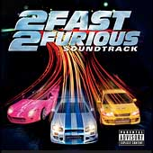 Original Soundtrack: 2 Fast 2 Furious [PA]