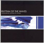 Various Artists: Sounds of Nature: Rhythm of the Waves