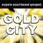 Gold City: Super Southern Gospel