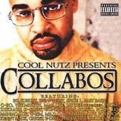 Cool Nutz: Cool Nutz Presents Collabos [PA]