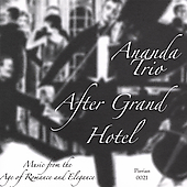 After Grand Hotel - Age of Romance & Elegance / Ananda Trio