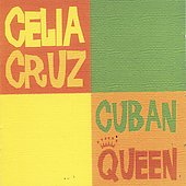 Celia Cruz: Cuban Queen