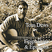 Tom Dews: Epiphanies & Epitaphs