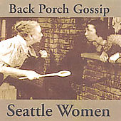 Seattle Women: Backporch Gossip