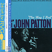 Big John Patton: The Way I Feel [Remaster]