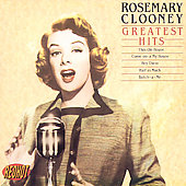 Rosemary Clooney: Greatest Hits [Sony International]