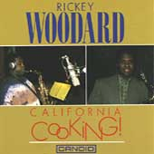 Rickey Woodard: California Cooking