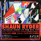 Shaun Ryder: Amateur Night At The Big Top