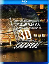 The Berlin Philharmonic in Singapore - Mahler: Symphony no 1; Rachmaninov: Symphonic Dances / Simon Rattle, BPO [Blu-Ray in 3D]