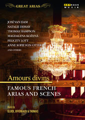 'Amours Divins!' - Famous French Arias and Scenes by Offenbach, Bluck and Thomas / Felicity Lott, Anne Sofie von Otter, Paul Groves, Magdalena Kozena, Thomas Hampson, Natalie Dessay, Jose van Dam [DVD]