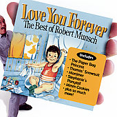 Robert Munsch: Love You Forever: The Best Of
