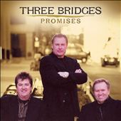 Three Bridges: Promises