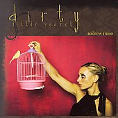Dirty Little Secret / Andrew Russo