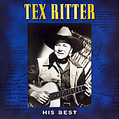 Tex Ritter: His Best