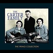The Carter Family: Can the Circle Be Unbroken
