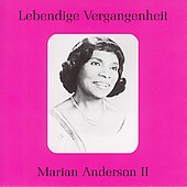 Lebendige Vergangenheit - Marian Anderson Vol 2