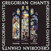 Gregorian Chants / Benedictine Monks of St. James