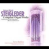 Steigleder: Complete Works for Organ / Léon Berben