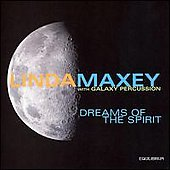Dreams of the Spirit - Linda Maxey