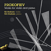 Prokofiev: Works for Violin and Piano / Gil and Orli Shaham