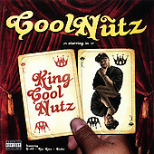 Cool Nutz: King Cool Nutz [PA]